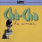Cha-Cha de Amor,: Ultra Lounge Vol. 9
