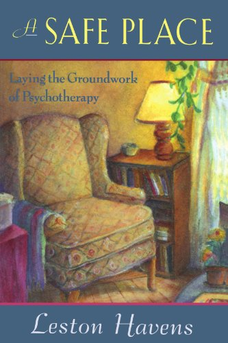 A Safe Place: Laying the Groundwork of Psychotherapy
