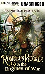 Romulus Buckle & the Engines of War by Richard Ellis Preston (November 19,2013)