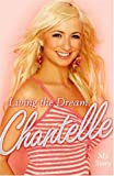 Living the Dream: My Story by Chantelle Houghton (2007-02-27)