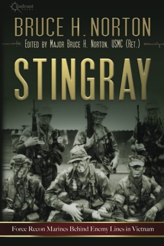 Download Stingray: Force Recon Marines Behind Enemy Lines in Vietnam PDF