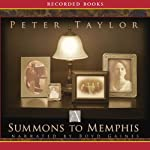 A Summons to Memphis | Peter Taylor