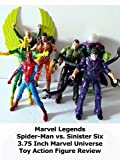 Review: Marvel Legends Spider-Man vs. Sinister Six 3.75 Inch Marvel Universe Toy Action Figure Review