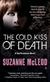 The Cold Kiss of Death (A Spellcrackers Novel)