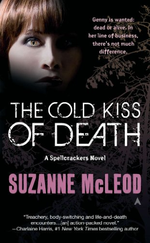 The Cold Kiss of Death (A Spellcrackers Novel Book 1)
