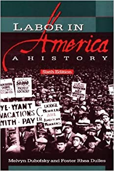 Book Labor in America: A History by Foster Rhea Dulles (1999-03-01)