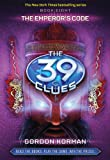 The 39 Clues - The Emperor's Code, Gordon Korman, 0545090660