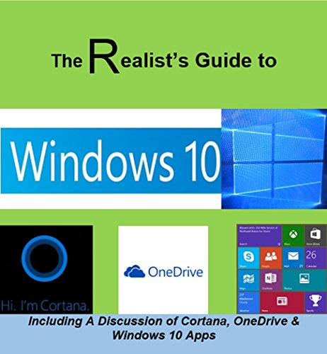 The Realist's Guide to Windows 10 Epub