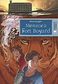 Fort Boyard, tome 2 : Menace à Fort Boyard par Alain Surget