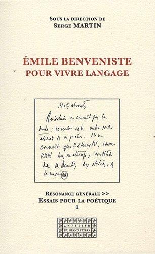 Emile Benveniste - Pour vivre langage