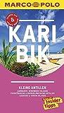 MARCO POLO Reiseführer Karibik, Kleine Antillen - Barbados, Windward Islands: Französische & Niederländische Antillen, Leeward & Virgin Islands