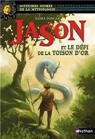 Jason et le défi de la Toison d'or par Nadia Porcar