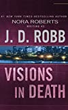 Visions in Death (In Death Series)