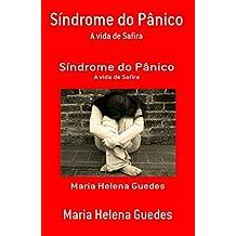 Síndrome do Pânico: A Vida de Safira