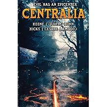 Centralia: Epicenter