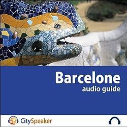 Barcelone (Audio Guide CitySpeaker)