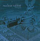 Mutopia by Nuclear Rabbit (2014-05-04)