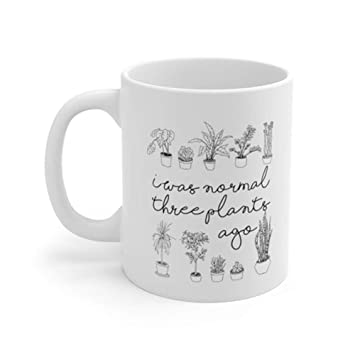 827d98df0f8 AliceHitMood - I Was Normal Three 3 Plants Ago Mug Crazy Plant Lady Mug  Plant Lover