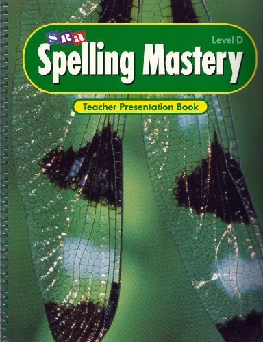 Spelling Mastery Level D, Teacher Presentation Book by McGraw-Hill Education (1998-01-01)