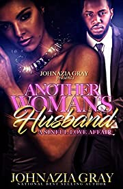 Another Woman's Husband: A Sinful Love Affair