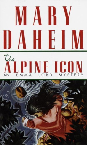 The Alpine Icon: An Emma Lord Mystery