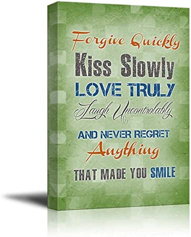 Print Retro Style Quote Forgive Quickly Kiss Slowly Love Truly Laugh Uncontrollably and Never Regret Anything That Made You Smile Wall Decor
