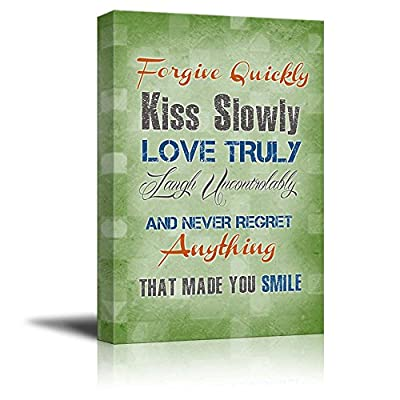Print Retro Style Quote Forgive Quickly Kiss Slowly Love Truly Laugh Uncontrollably and Never Regret Anything That Made You Smile - Canvas Art Wall Art - 24