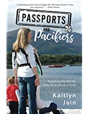 Passports and Pacifiers: Traveling the World, One Tantrum at a Time
