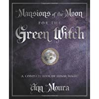 Mansions of the Moon for the Green Witch