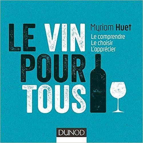 En ligne téléchargement Le vin pour tous - 3e éd. - Le comprendre, le choisir, l'apprécier pdf ebook