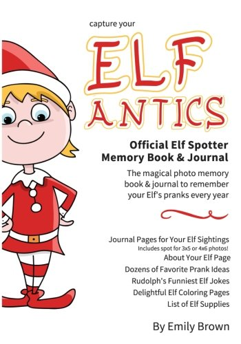 Christmas Memories Photo Book - Elf Antics: Official Elf Spotter Memory Photo Book & Journal