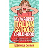 My Warped Italian Catholic Childhood: Little Rosemarie of the 50's is Confessing Sins at the Gossip window