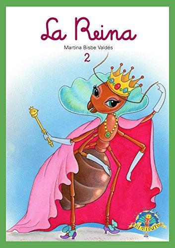 02 La Reina: Colección El Mundo Diminuto by [Bisbe, Martina]