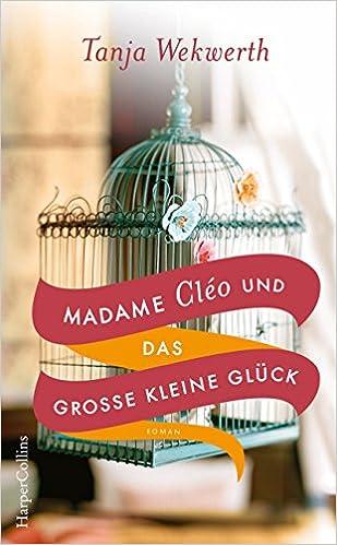 Madame Cléo und das große kleine Glück