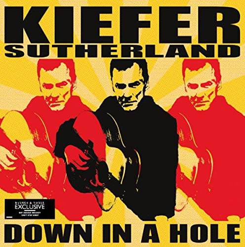 Down in a Hole [vinyl] Kiefer Sutherland (Selena Gomez 3. Album)