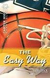 The Easy Way, Eleanor Robins, 1616513071