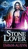 Stone Lover: A Gargoyle Paranormal Romance (Warriors of Stone) (Volume 1)