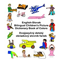 English-Slovak Bilingual Children's Picture Dictionary Book of Colors