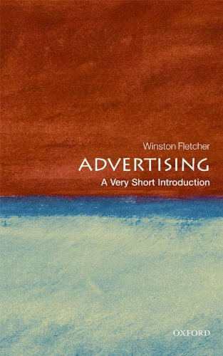 Download Advertising: A Very Short Introduction (Very Short Introductions) By Winston Fletcher PDF
