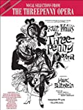 The Threepenny Opera: Vocal Selections