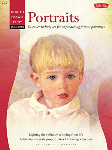 (Oil & Acrylic: Portraits (How to Draw & Paint))