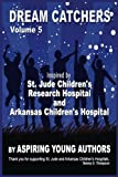 img - for Dream Catchers Volume 5: Aspiring Young Authors book / textbook / text book