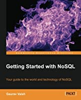 Getting Started with NoSQL Front Cover