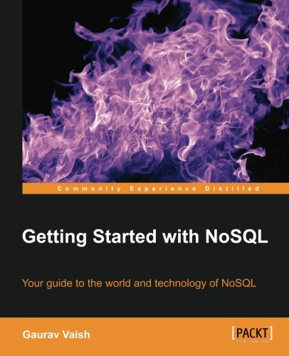 Read Online Getting Started with NoSQL PDF