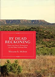 By Dead Reckoning: From the Great Depression to the First Vietnam War