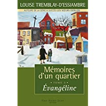 Mémoires d'un quartier, tome 3: Évangéline (French Edition)
