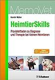 HeimtierSkills: Praxisleitfaden zu Diagnose und Therapie bei kleinen Heimtieren MemoVet