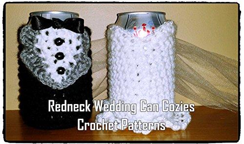 Redneck Wedding Can Cozies Crochet -