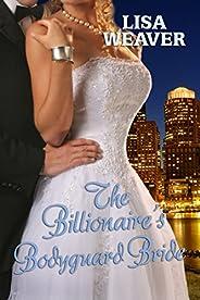 The Billionaire's Bodyguard Bride (Secret Sentinels Boo