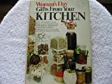 Woman's Day Gifts from Your Kitchen, Fawcett publishing, 0671223208
